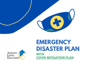 RCFE certification, Assisted living disaster plan