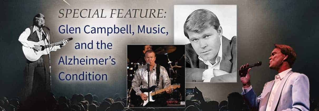 Assisted Living Education Special Feature Glen Campbell Music